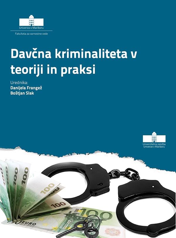 Davčna kriminaliteta v teoriji in praksi